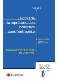 Le droit de la représentation collective dans l'entreprise