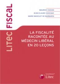 La fiscalité racontée au médecin libéral