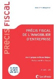 Précis fiscal de l'immobilier d'entreprise