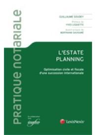L'Estate planning : optimisation d'une succession internationale