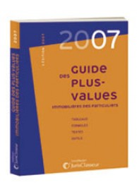 Guide 2007 des plus-values immobilières des particuliers