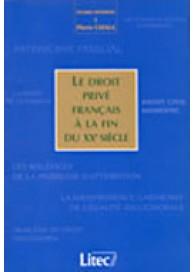 Droit privé français à la fin du XXème siècle (Le)