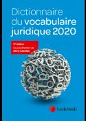 Dictionnaire du vocabulaire juridique 2020
