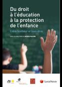 Du droit à l'éducation à la protection de l'enfance