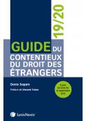Guide du contentieux du droit des étrangers 2019/2020