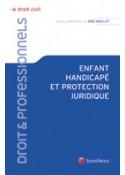 Enfant handicapé et protection juridique