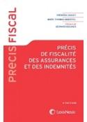 Précis de fiscalité des assurances et des indemnités