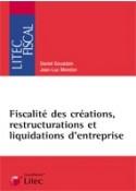 Fiscalité des créations, restructurations et liquidations d'entreprises