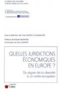 Quelles juridictions économiques en Europe?