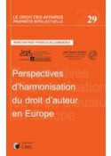 Perspectives d'harmonisation du droit d'auteur en Europe