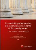 Le contrôle parlementaire des opérations de sécurité et de renseignement