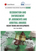 Recognition and enforcement of foreign judgments and foreign arbitral awards