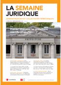 La Semaine Juridique - Administrations et collectivités territoriales (vente au numéro)