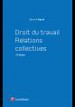 Droit du travail relations - Relations collectives