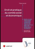 Droit et pratique du comité social et économique