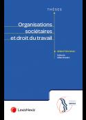 Organisations sociétaires et du droit du travail
